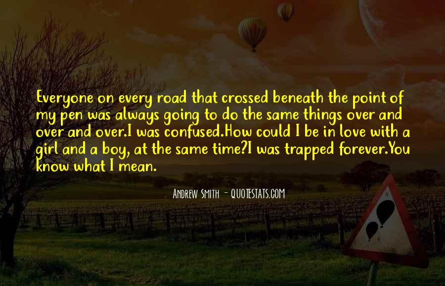 Quotes About Road To Forever #790173