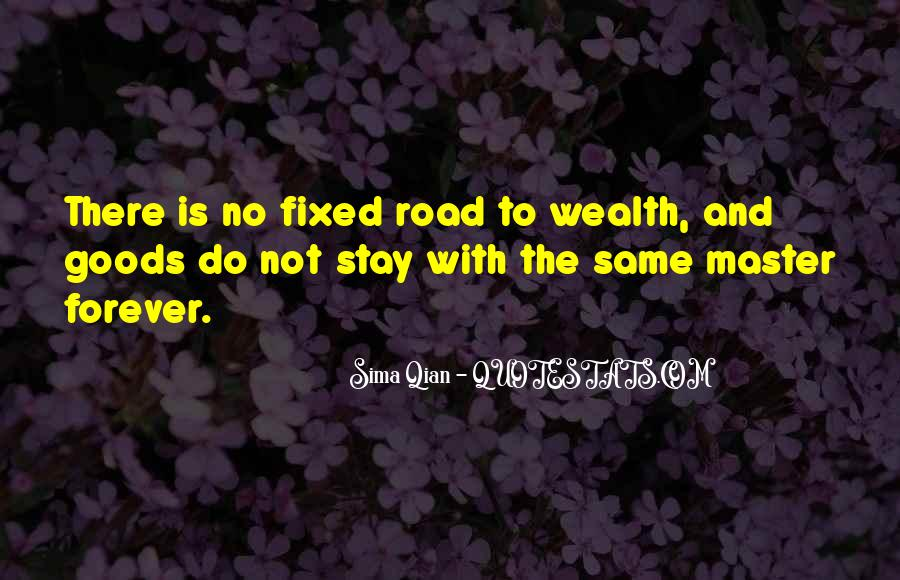 Quotes About Road To Forever #858177