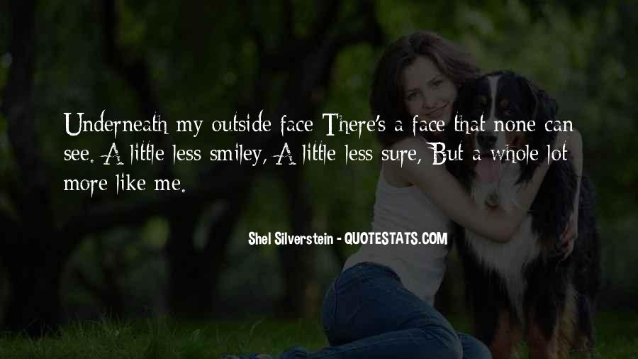 Quotes About A Smiley Face #1773686