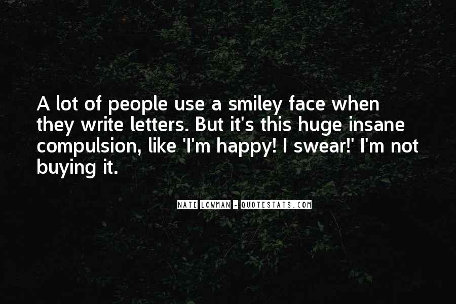 Quotes About A Smiley Face #343004