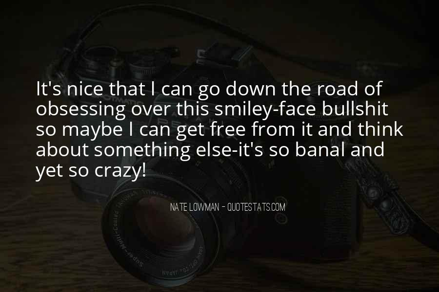 Quotes About A Smiley Face #551310