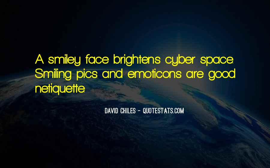 Quotes About A Smiley Face #764839