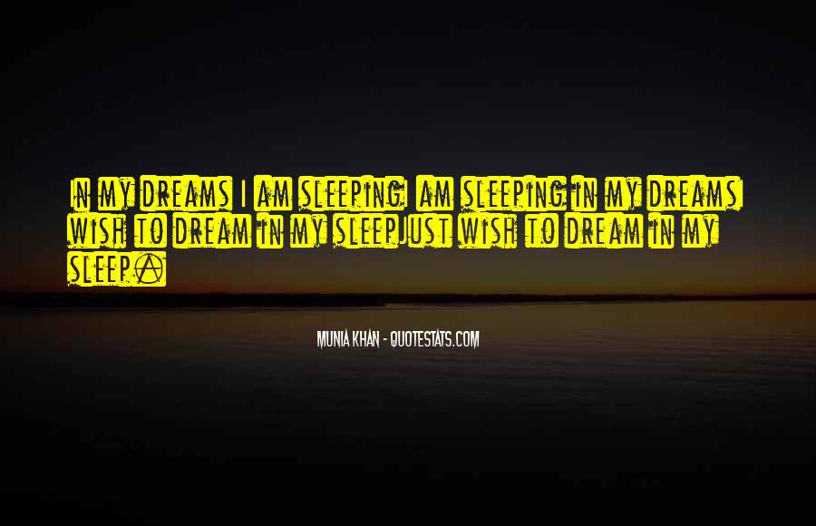 Quotes About Dreams While Sleeping #19193