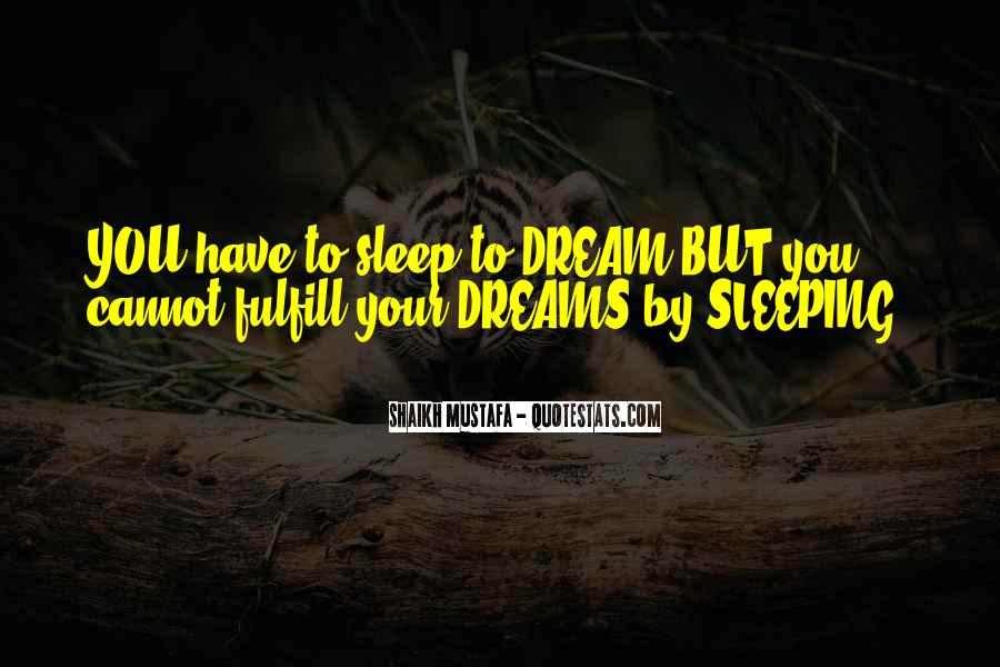 Quotes About Dreams While Sleeping #284929