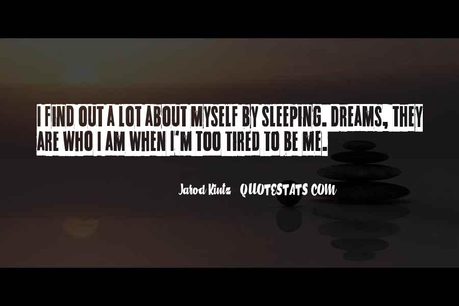 Quotes About Dreams While Sleeping #346862