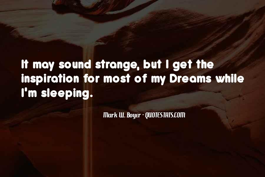 Quotes About Dreams While Sleeping #508282