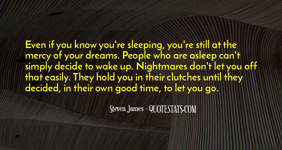 Quotes About Dreams While Sleeping #622465