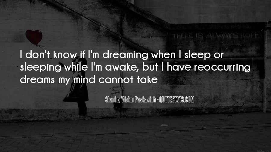 Quotes About Dreams While Sleeping #839320