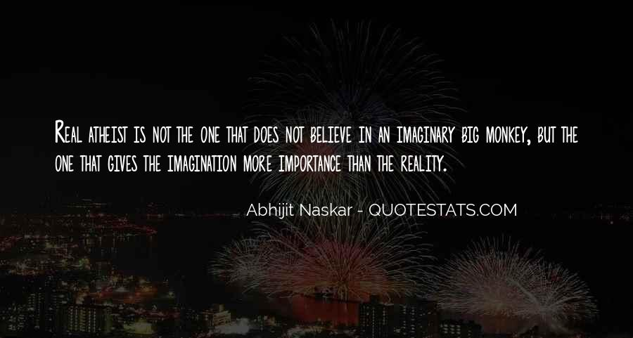 Quotes About Reality And Imagination #264473
