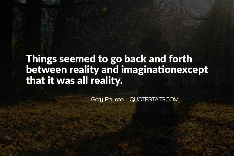 Quotes About Reality And Imagination #333705