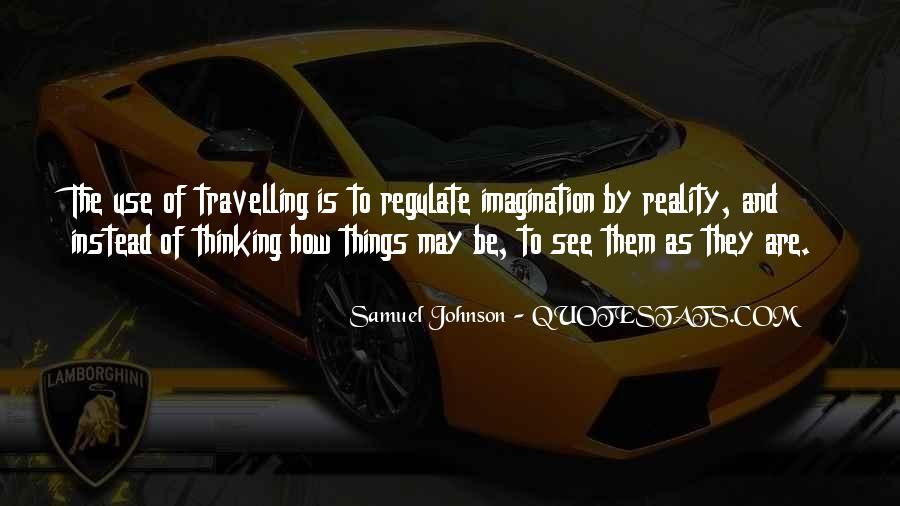 Quotes About Reality And Imagination #466261