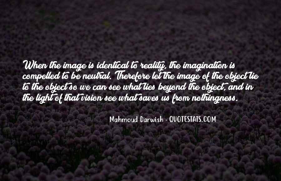Quotes About Reality And Imagination #73737