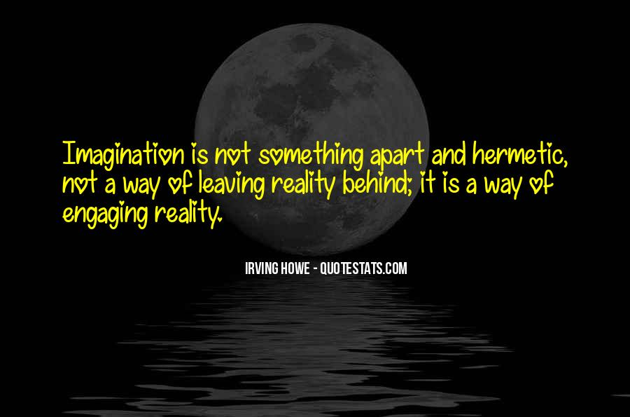 Quotes About Reality And Imagination #927154