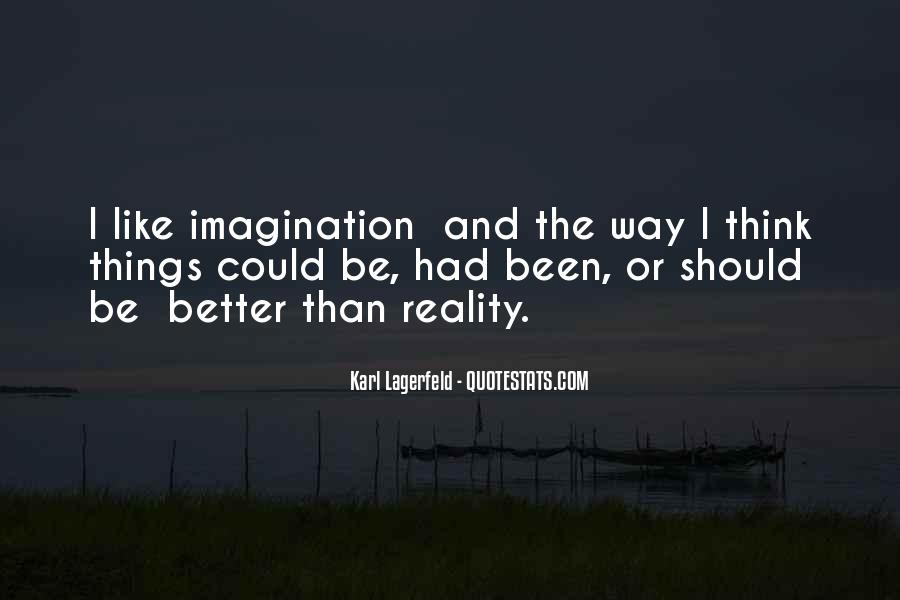 Quotes About Reality And Imagination #952507