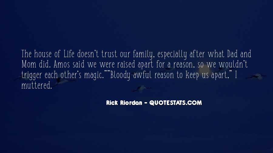 Quotes About Awful Family #1386283