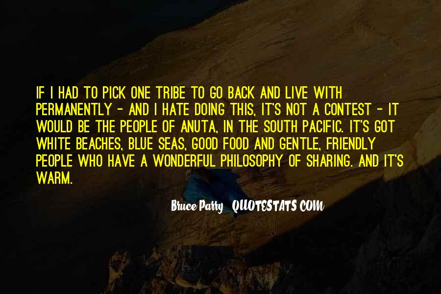 Quotes About The South Pacific #741974