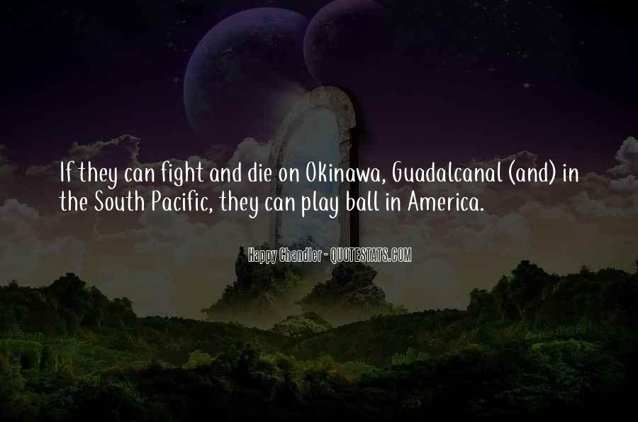 Quotes About The South Pacific #878813