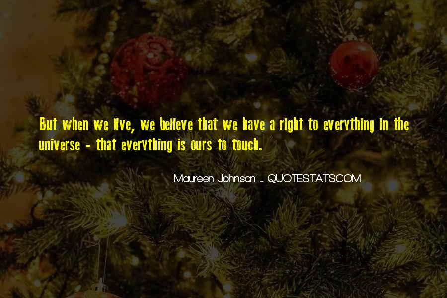 Quotes About Everything In Life #17338