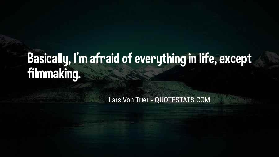 Quotes About Everything In Life #34397