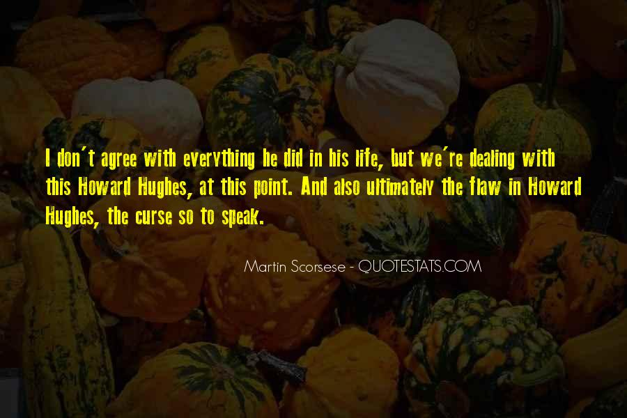 Quotes About Everything In Life #46610