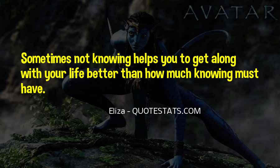 Quotes About Knowing All Along #1211618