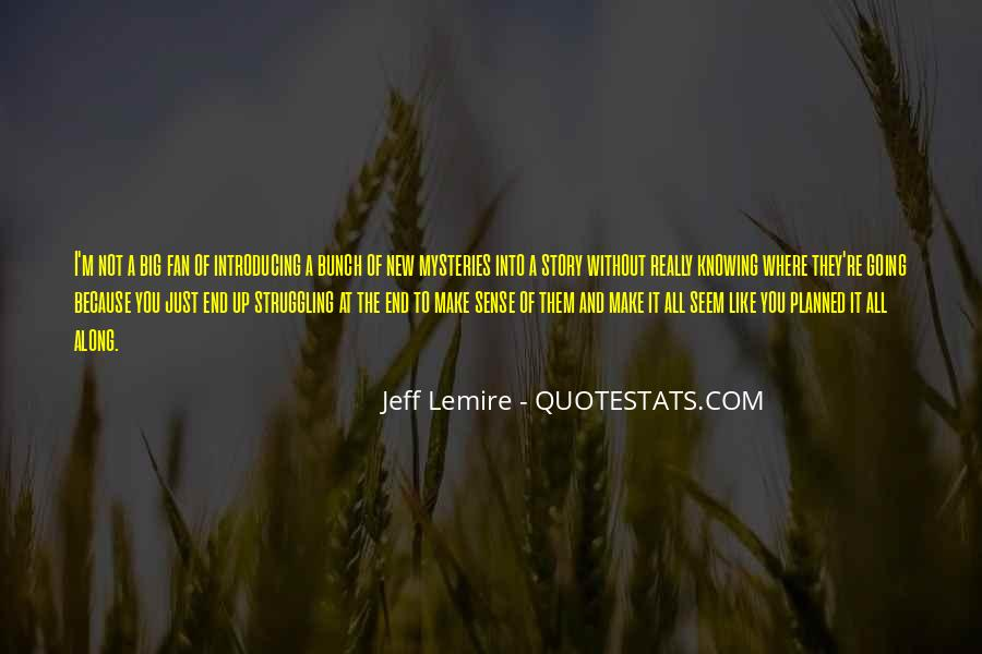Quotes About Knowing All Along #1529378