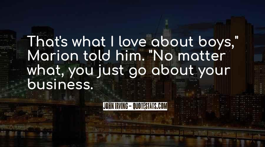Quotes About I Love Him No Matter What #563786