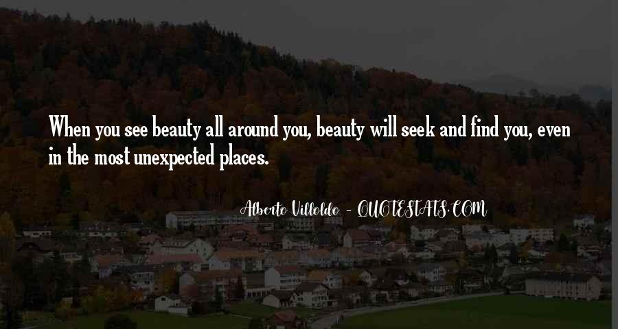 Quotes About Beauty In Unexpected Places #796927