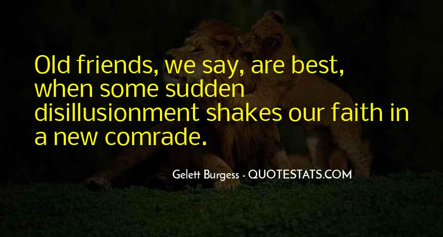 Quotes About Old Best Friends #1378501