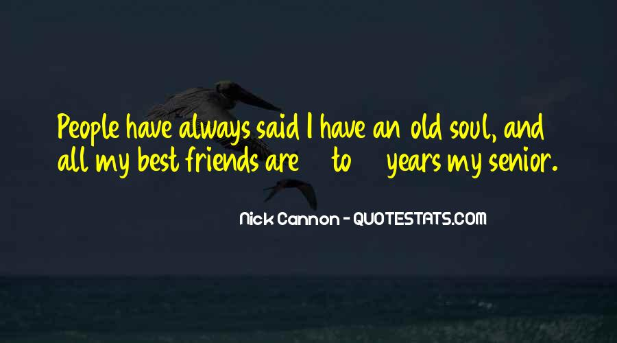 Quotes About Old Best Friends #1761327