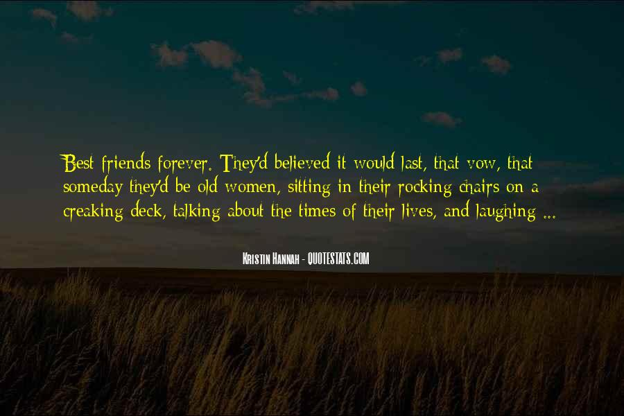 Quotes About Old Best Friends #435711