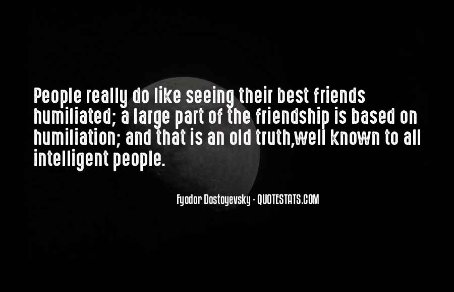 Quotes About Old Best Friends #607686
