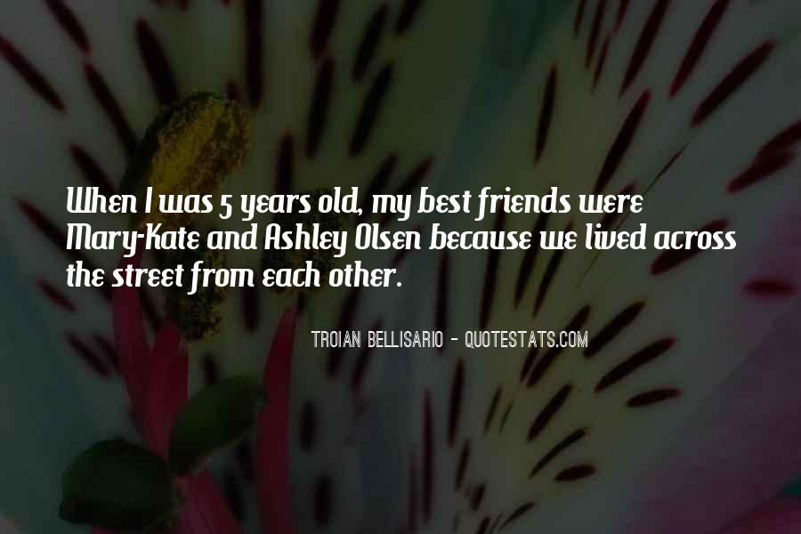 Quotes About Old Best Friends #61892