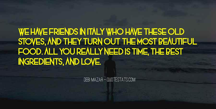 Quotes About Old Best Friends #736189