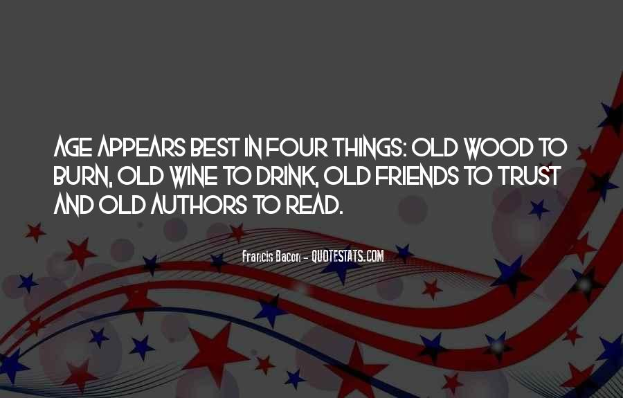 Quotes About Old Best Friends #853232
