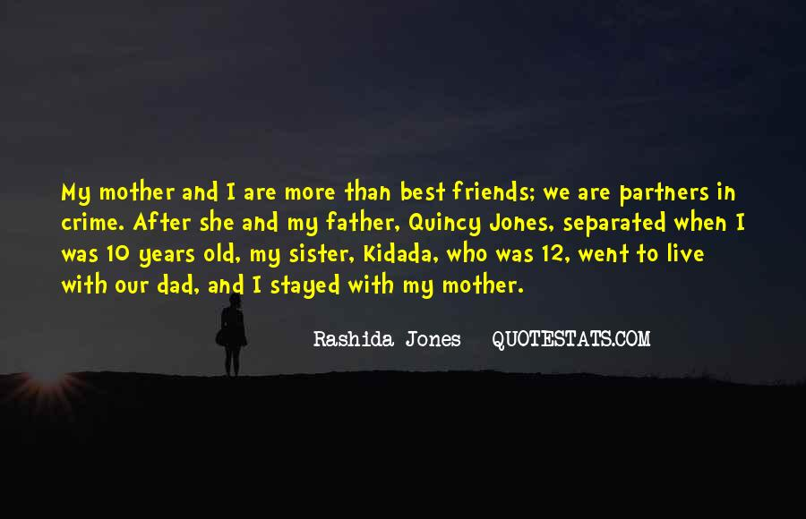 Quotes About Old Best Friends #909853