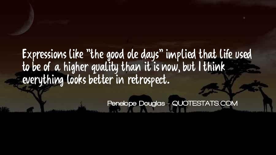 Quotes About Better Days #129593