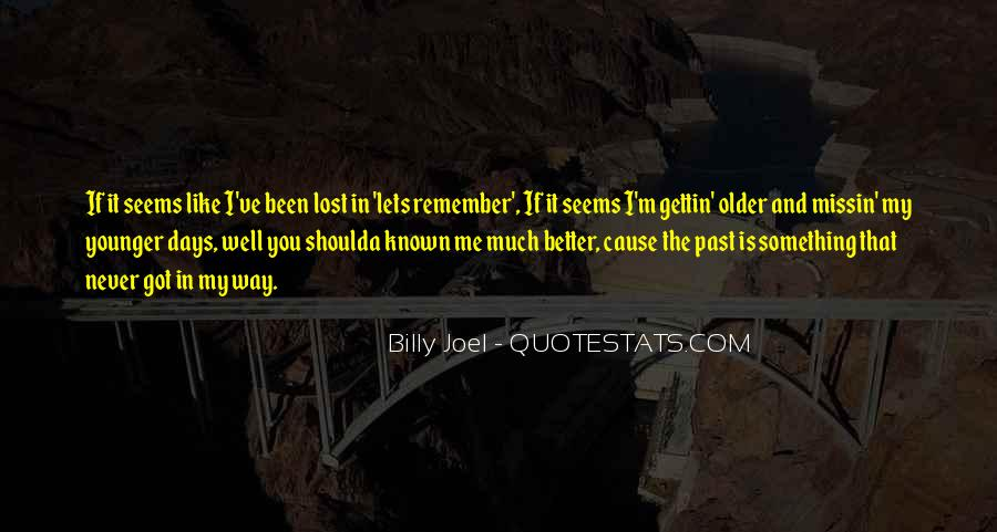 Quotes About Better Days #20708