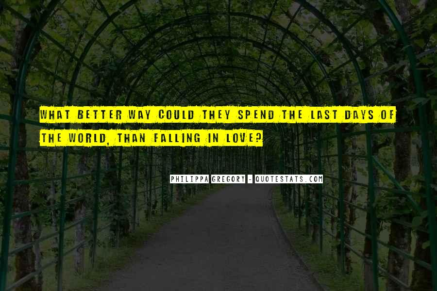 Quotes About Better Days #239882