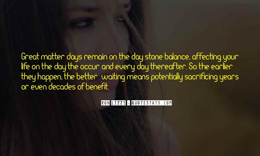 Quotes About Better Days #241200