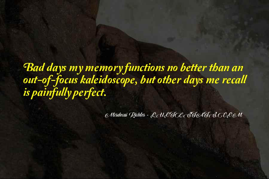 Quotes About Better Days #344576