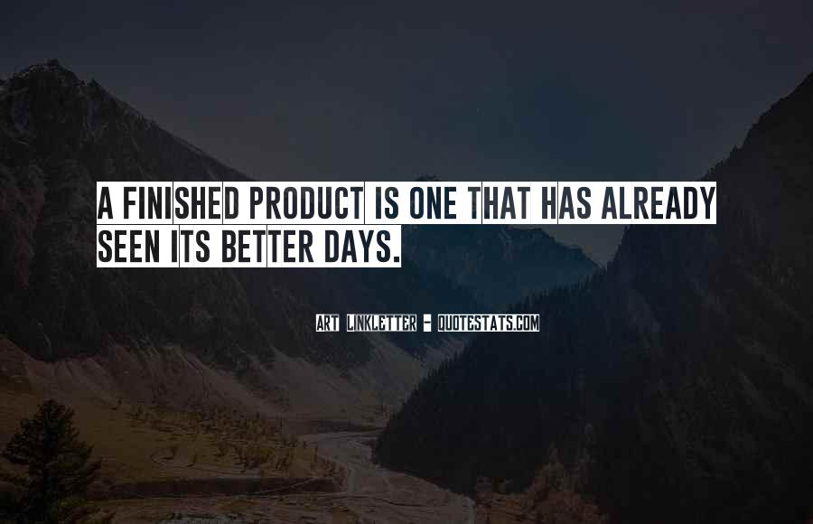 Quotes About Better Days #379705