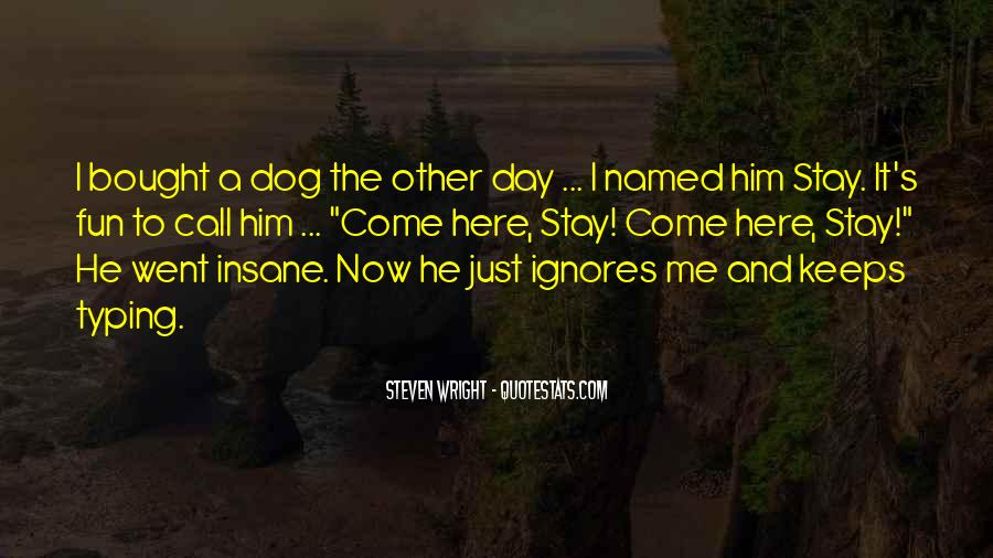 Quotes About First Dog #544054