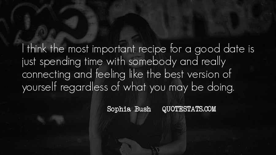 Quotes About Someone Being Too Good For You #1523
