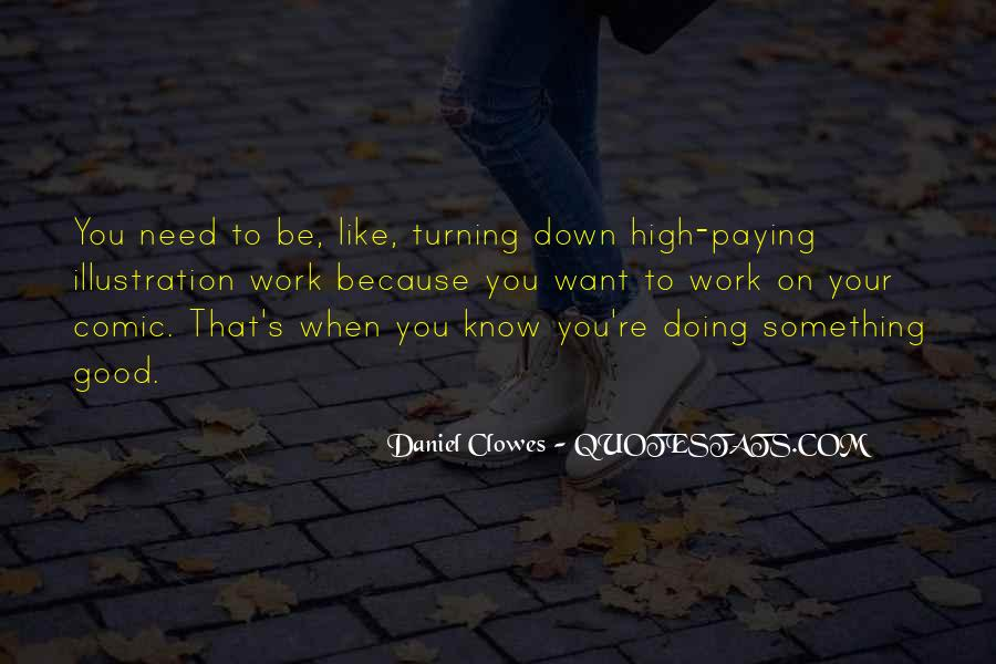 Quotes About Someone Being Too Good For You #36