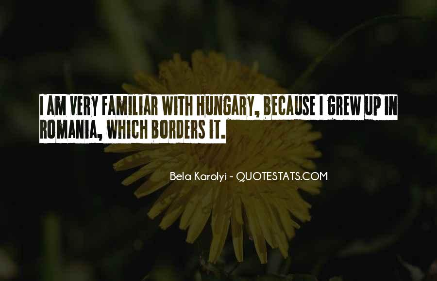 Quotes About Romania #1027552