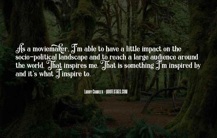 Quotes About Impact On The World #1028169