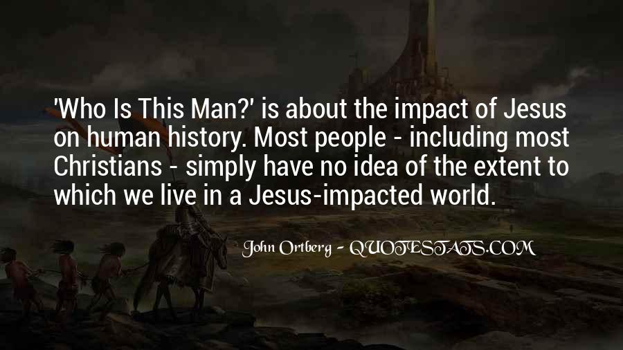Quotes About Impact On The World #1093739