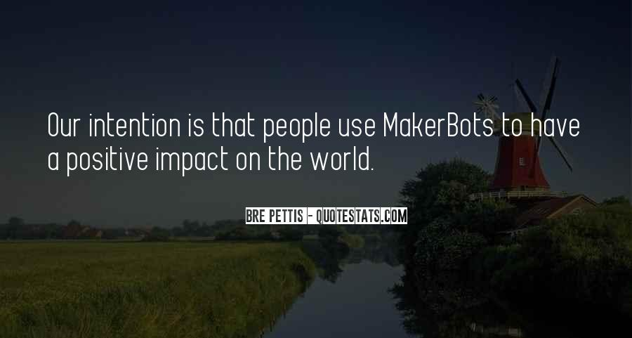 Quotes About Impact On The World #1206977