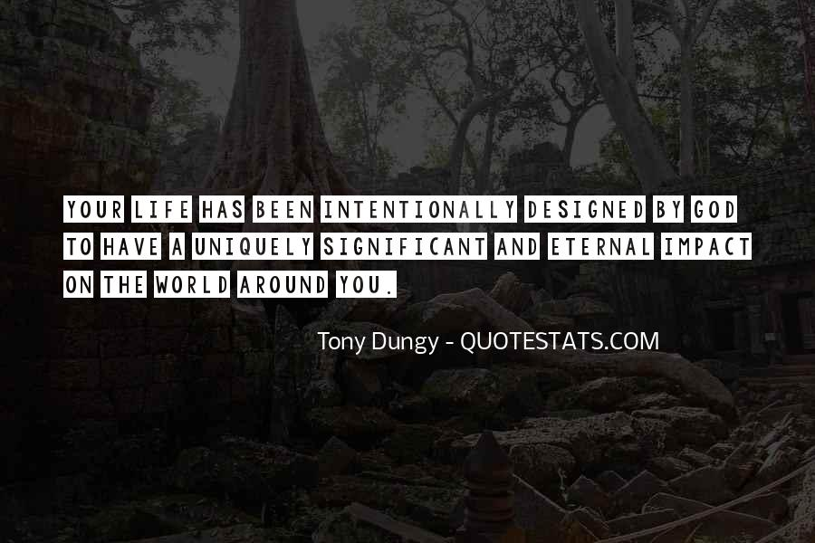 Quotes About Impact On The World #1263213